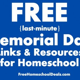 FREE (last-minute) Memorial Day Links & Resources for Homeschool