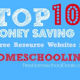 Top Ten Favorite Money Saving & Free Resource Websites for Homeschool