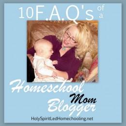 10 F.A.Q's of a Homeschool Blogger Mom