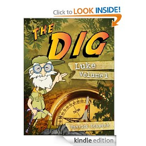The Dig for Kids: Luke Vol. 1 [Kindle Edition]