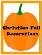 Free Christian Fall Decoration Printables (31-Pages)