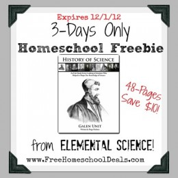 3 Days Only Homeschool Freebie: History of Science Galen Unit Study (Save $10!)