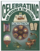 Free Celebrating Our Messiah in the Festivals Introduction