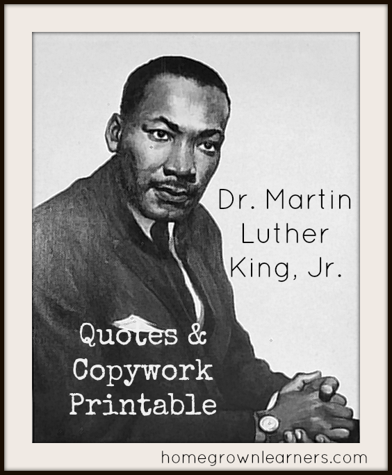 Dr King Quotes: Free Martin Luther King Jr Copywork And Resources