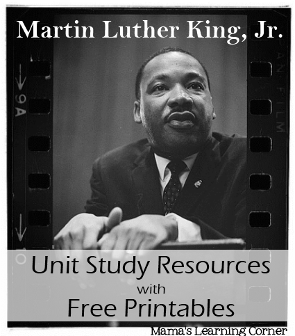 Free Martin Luther King, Jr. Unit Study Resources with Free Worksheets ...