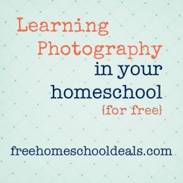 Learning Photography in Your Homeschool for Free