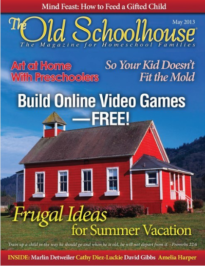 Free Homeschool Magazine: The Old Schoolhouse (May Issue)