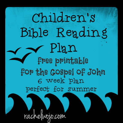 Free 6 Week Children's Bible Reading Plan