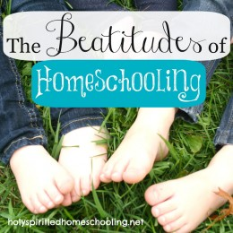 The Beatitudes of Homeschooling {Free Printable}