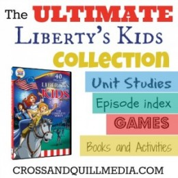 Free The Ultimate Liberty's Kids Homeschool Resources