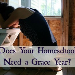 Does Your Homeschool Need a Grace Year?