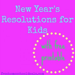 New Year's Resolutions for Kids + Free Printable!