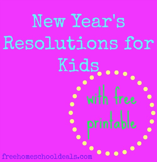 New Year's Resolutions for Kids + Free Printable! | Free ...