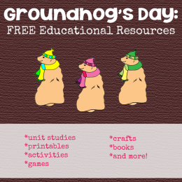 Groundhog's Day: MEGA List of FREE Educational Resources