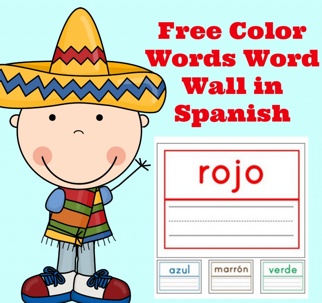 Free Spanish Lessons for Kids Free Color Words Wall