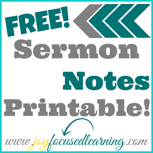 Free Sermon Notes Printable From Joy Focused Learning