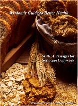 Free Wisdom's Guide to Better Health With 31 Passages for Scripture Copywork