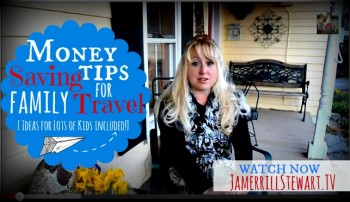 Money Saving Tips for Family Travel