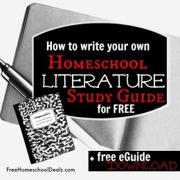 How to Write Your Own Homeschool Literature Study Guides for FREE {+ free eGuide download!}