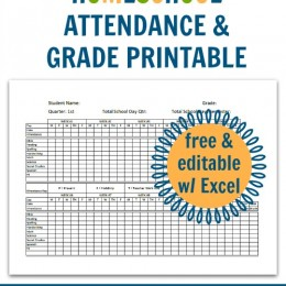 Homeschool Attendance and Grade Printable {Free and Editable!}