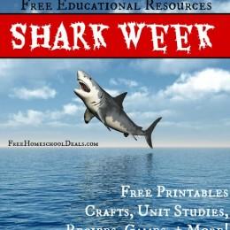 Shark Week Educational Resources: Free Printables, Unit Studies, + More!