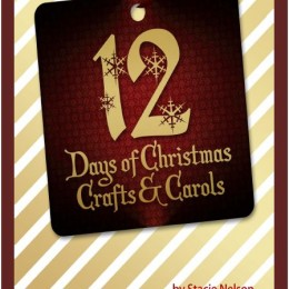 FREE eBook: 12 Days of Christmas Crafts and Carols