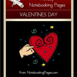 Free Valentine's Day Notebooking Pages, Cards, & More!