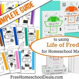 The Complete Guide to Using Life of Fred for Homeschool Math
