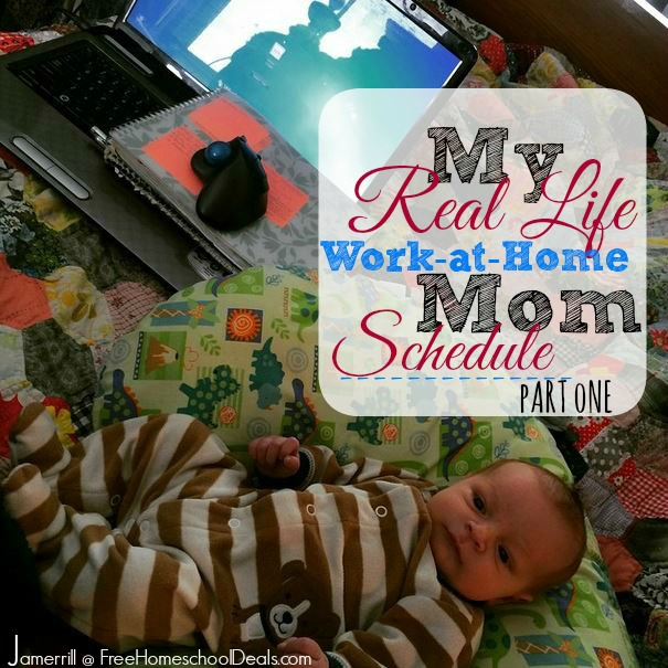My Real Life Work-at-Home Mom Schedule