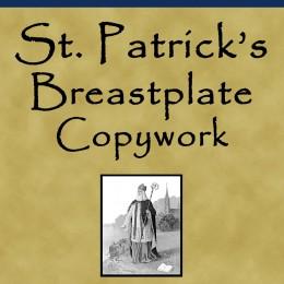 Free St. Patrick's Breastplate Copywork