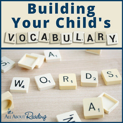 How to Build Your Child's Vocabulary