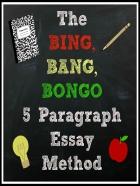 FREE Bing, Bang, Bongo Method for Writing Essays (8-pages!)