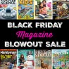 Black Friday Magazine Blowout Sale - Starting at $0.99!