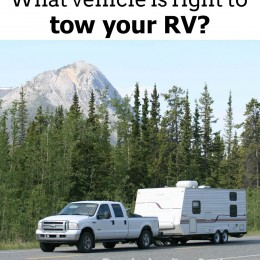 What Vehicle is Right to Tow Your RV? {Roadschooling Series!}