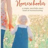 The Unhurried Homeschooler Kindle eBook Only $2.99! (57% Off!)