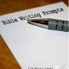 Free Bible Writing Prompts