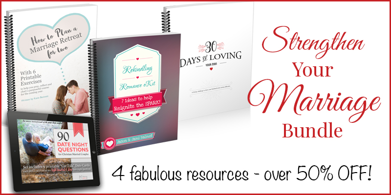 Strengthen Your Marriage Bundle Only $13.50! (50% Off!)
