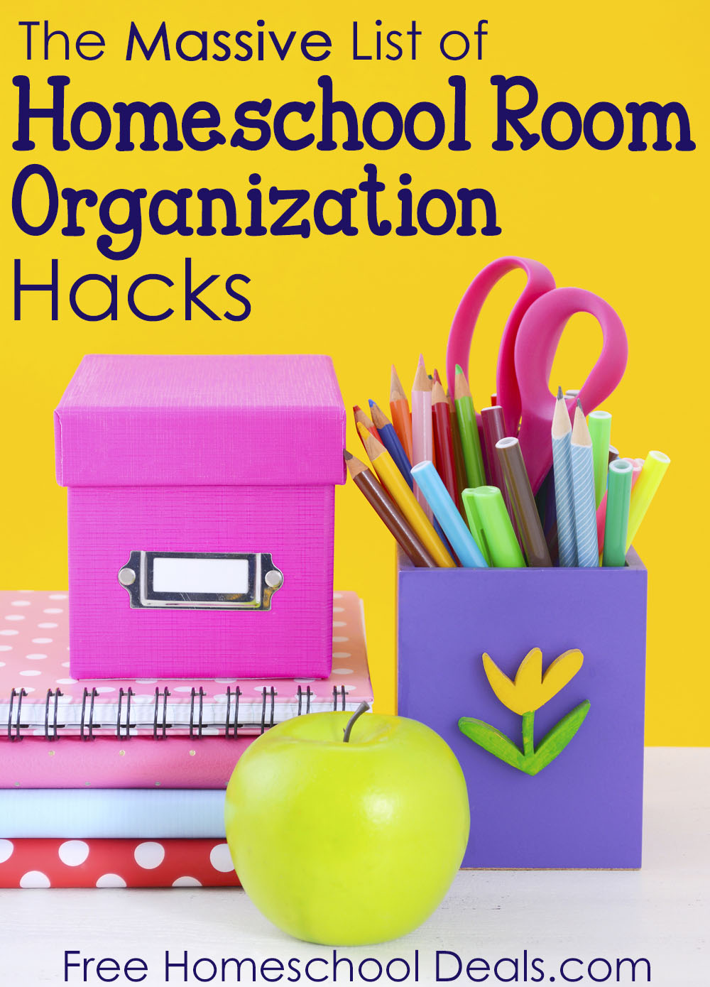 The Massive List of Homeschool Room Organization Hacks
