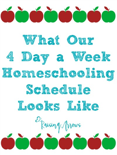 How We Implement a 4 day a week Homeschool Schedule