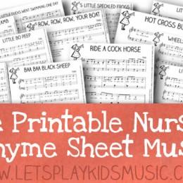 FREE Nursery Rhyme Sheet Music Printables