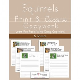 FREE Squirrels Print and Cursive Copywork – 6 Pages!