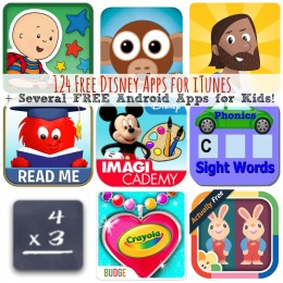 124 Free Disney Apps for iTunes + Several FREE Android Apps for Kids!