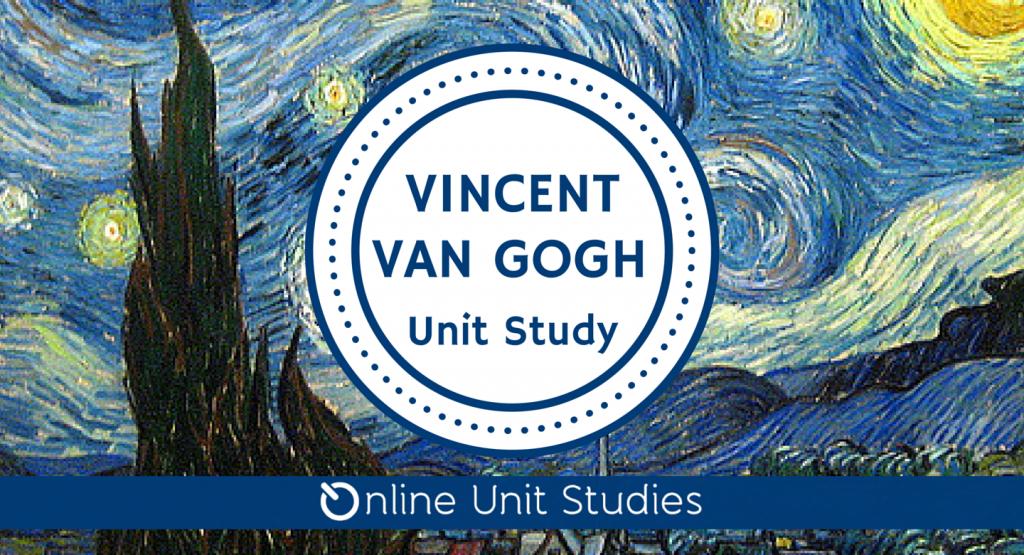 FREE Van Gogh Unit Study