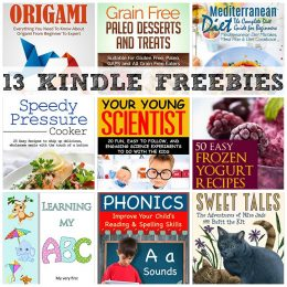 13 KINDLE FREEBIES: Your Young Scientist, Everything You Need to Know About Origami + More!
