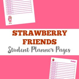FREE Strawberry and Friends Student Planner