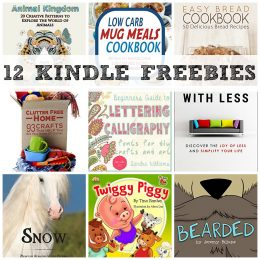 12 KINDLE FREEBIES: Easy Bread Cookbook, Clutter Free Home + More!