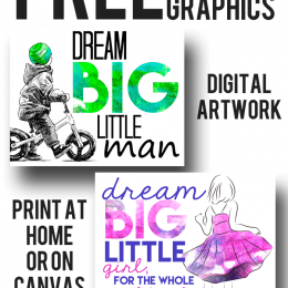 FREE Dream Big Digital Artwork