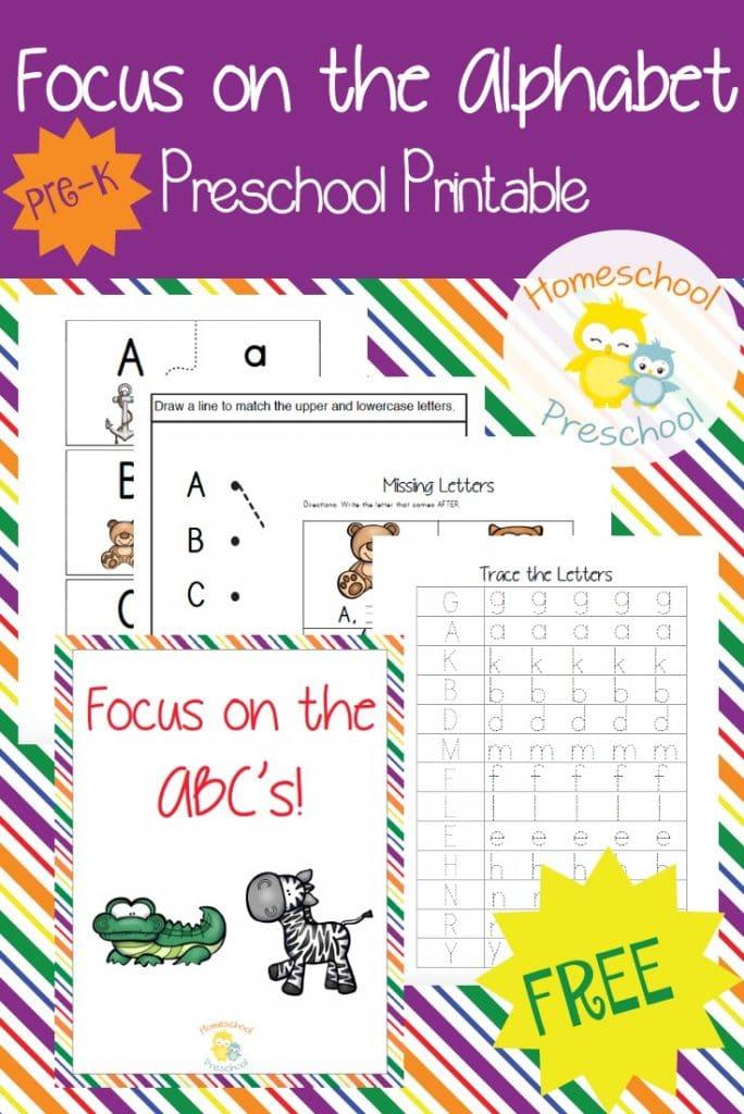 FREE Focus on the Alphabet Preschool Printables | Free ...
