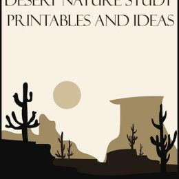 FREE Desert Nature Study Printables and Ideas