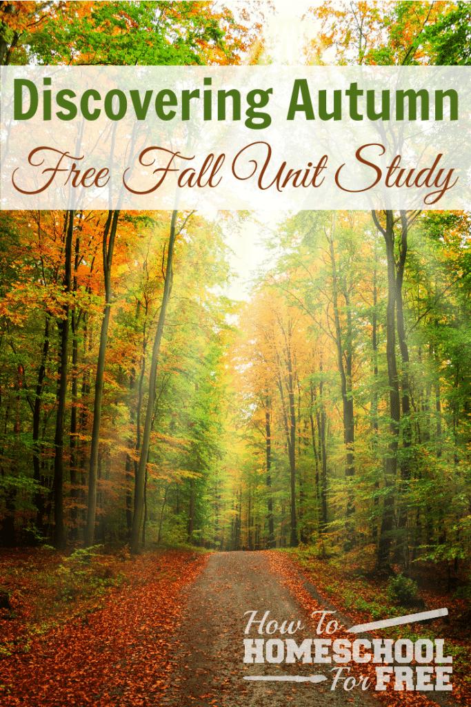 FREE Autumn Unit Study